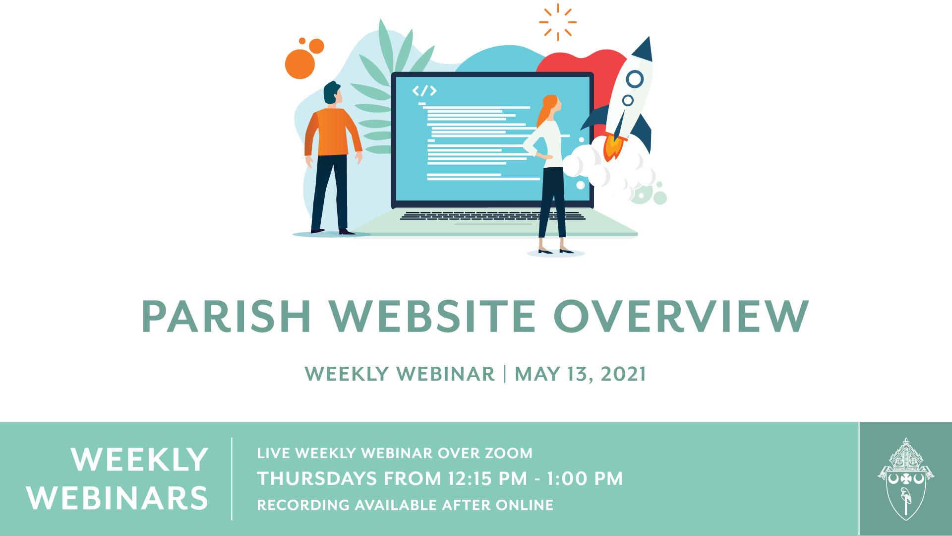 Weekly Webinar 1: Parish Website Overview